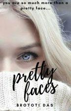 Pretty Faces by ideasputintowords