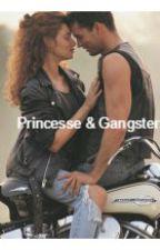 Princesse & Gangster by babydoll1311