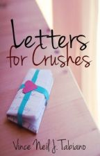 Letters for Crushes by Vince-Neil