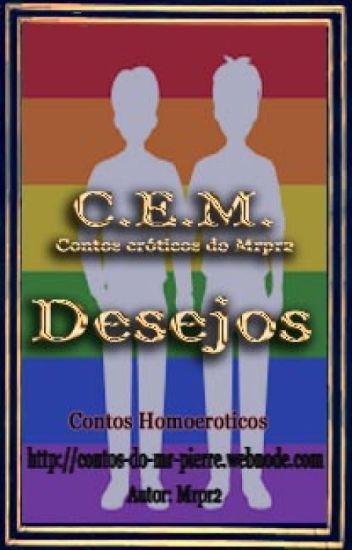 C.E.M. Desejos (contos gay)