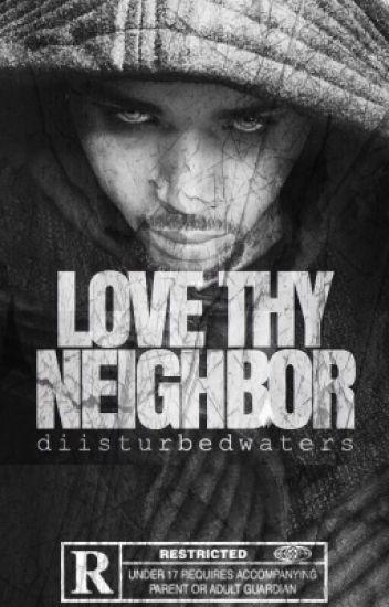Love Thy Neighbor | On Hold