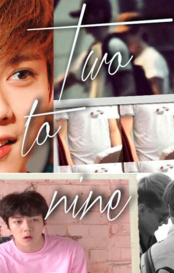 Two to nine; HunHan