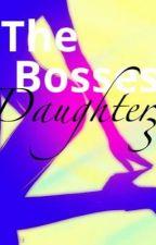 The Bosses Daughter 3 by writerguru3164