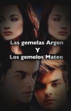 Las Gemelas Argent y Los Gemelos Mateo  by LaPinchiPato