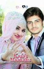 Kaulah Malaikatku by AhliyaMujahidin