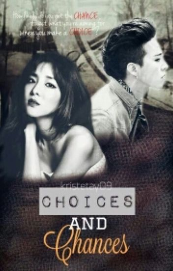 CHOICES AND CHANCES (DaraGon FANFIC)