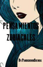 PENSAMIENTOS ZODIACALES by PandicornioShenial
