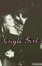 Single Girl by DaughterofKingTeller