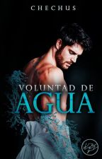 Voluntad de agua - Saga Inmortal elements [Yaoi] by chechus_03