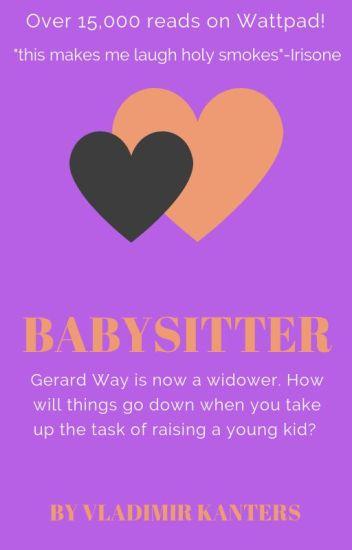Babysitter [Gerard X Reader]