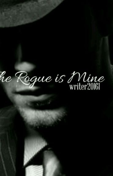 The Rogue is Mine