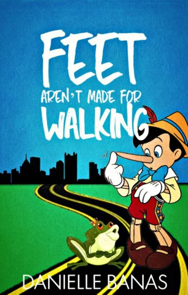 Feet Aren't Made for Walking [BEING PUBLISHED!] #OnceUponNow