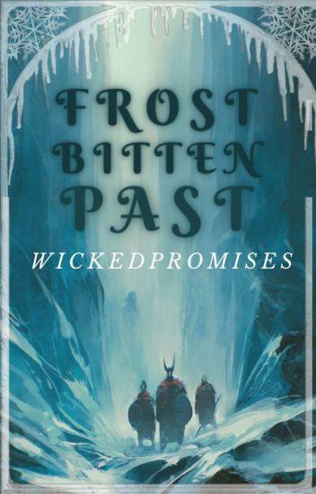 Frostbitten Past