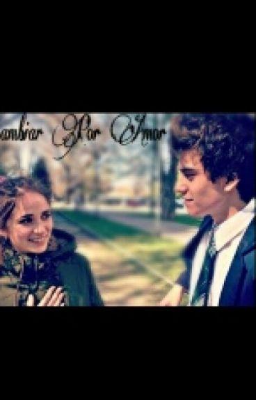 Cambiar Por Amor ||  Gastina