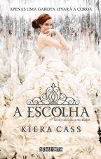 A Escolha by AliceRoc