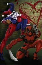 Her Best (Boy)Friend ( A Harley Quinn X Deadpool Fanfic ) by FloralHaze