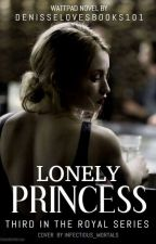 Lonely Princess by denisselovesbooks101
