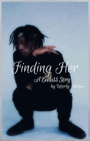 Finding Her by Utterly-Unique