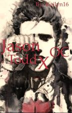 Jason Todd x OC by kailyn1686