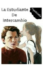 La Estudiante De Intercambio~Tom Holland by Mysticielle