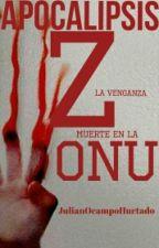 Apocalipsis Z La Venganza by JulianOcampoHurtado
