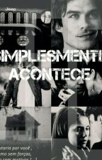 Simplesmente Acontece by KalitaRamos2