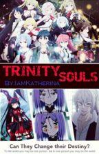 Trinity Souls (On-Going) by IamKatherina