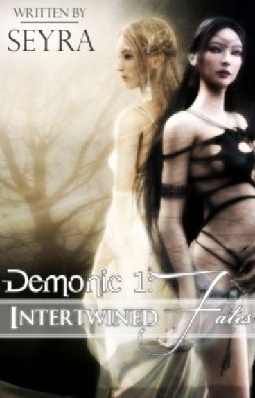 Demonic 1: Intertwined Fates (Discontinued)