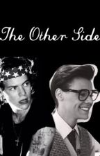The Other Side by 1Dwanter