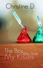 The Boy Who Stole My Kisses by tindulce18