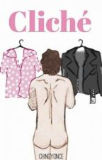 Cliché (COMPLETA) » En edición by thatweirdbitchlizzie