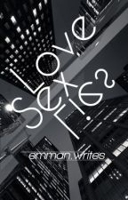 Love Sex Lies (boyxboy) by EmmanWrites
