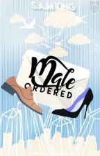 Male Ordered by SAMKingAuthor