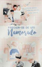 Precisa-se De Um Namorado || Jikook by CaralhoMalik69