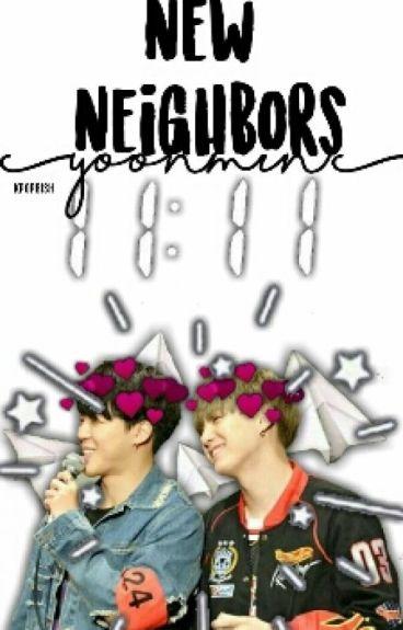 New Neighbor~Yoonmin