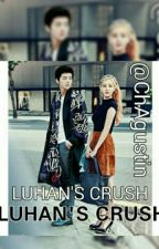 LUHAN'S CRUSH(SeoHan Ff.) by ChAgustin