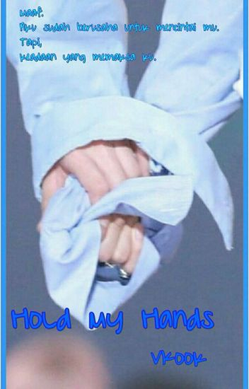 Hold My Hands (Vkook)