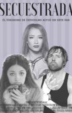 Secuestrada (Dean Ambrose) #ConcursoSinsajo2016 by JayMclifford10