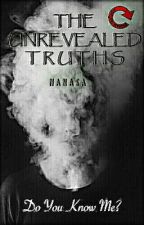 The Unrevealed Truths (#Wattys2016)  by Amns22