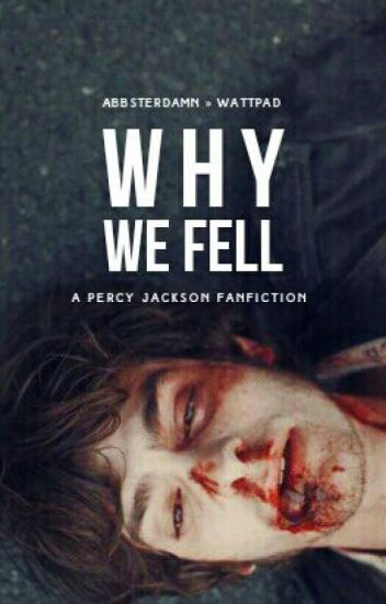 Why We Fell