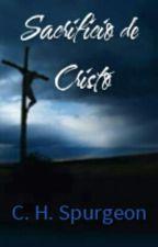 Sacrificio De Cristo C. H Spurgeon by CristhianPalagani