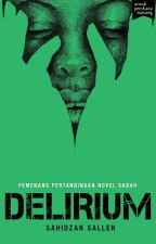 (preview) DELIRIUM - sebuah novel Sahidzan Salleh by BukuFixi