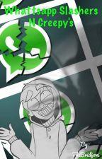 Whattsapp Slashers N Creepy's by TheBridjovi