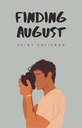 Finding August [MxM] by saintc