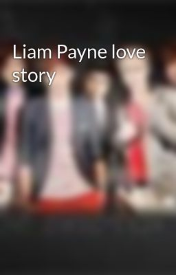 Liam Payne love story