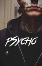 Psycho | E.D  by putadolan
