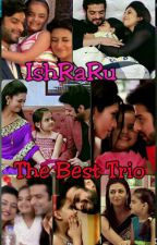 IshRaRu-THE BEST TRIO❤❤ by nidhigadoya