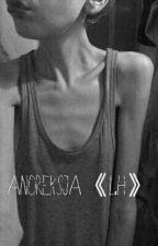 Anoreksja《L.H.》 by Boorix