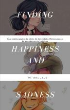 Finding happiness and saddness       ●completa● by Hel_ang