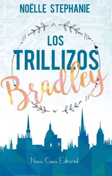 Los trillizos Styles/BRADLEY (EN LIBRERÍAS E EBOOK)
